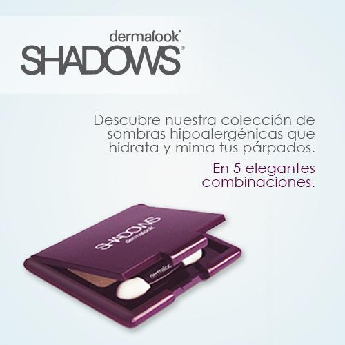 dermalook® SHADOWS™